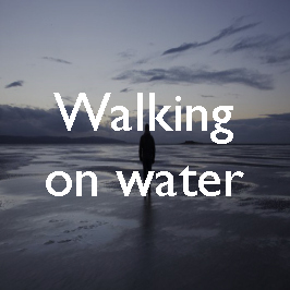 14-walking-on-water copy