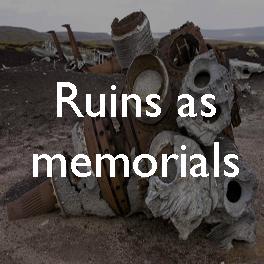 20 Ruins as memorials copy