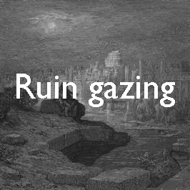 22-ruin-gazing copy