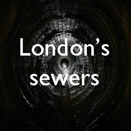 45 London sewers copy